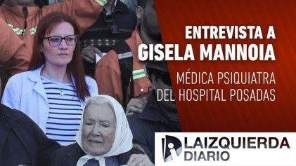"""Gisela Mannoia: """"Por los despidos, cerca de 1.000 pacientes psiquiátricos no tienen atención"""""""