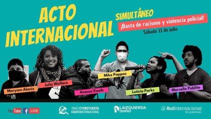 Acto internacional: sobran las razones para gritar contra el racismo y la violencia policial
