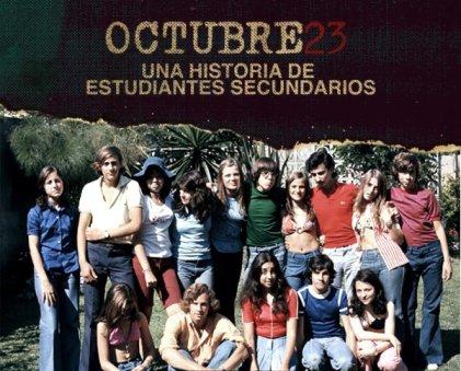 """Se proyectará """"Octubre 23"""", un documental sobre estudiantes secundarios desaparecidos"""